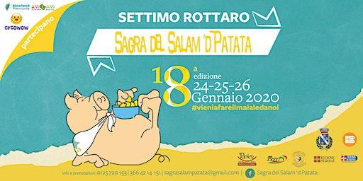 18 ^ Edizione Sagra del Salam 'd Patata | Settimo Rottaro