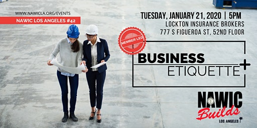 NAWIC LA's Member-Led Discussions: BUSINESS ETIQUETTE