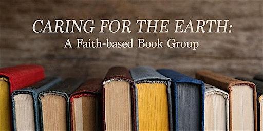 Caring for the Earth: A Faith-based Book Group
