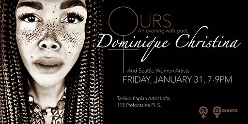 Ours: An Evening with Poet Dominique Christina And Seattle Women Artists