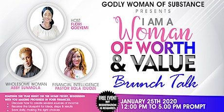 I AM A WOMAN OF WORTH & VALUE tickets