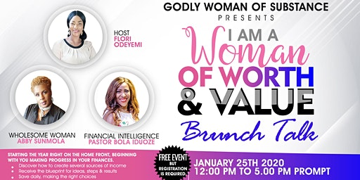 I AM A WOMAN OF WORTH & VALUE