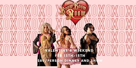 VALENTINE'S WEEKEND 2020 BURLESQUE DINNER AND SHOW tickets