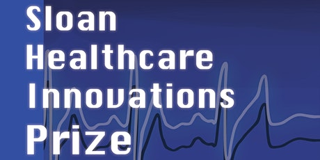 MIT Sloan Healthcare Innovations Prize Pitch Competition Finals 2020 tickets