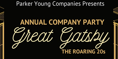 Parker Young Companies Annual Party | Great Gatsby - The Roaring 20s tickets
