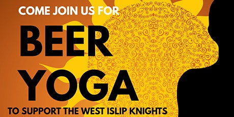 Beer Yoga to Support the West Islip Knights tickets