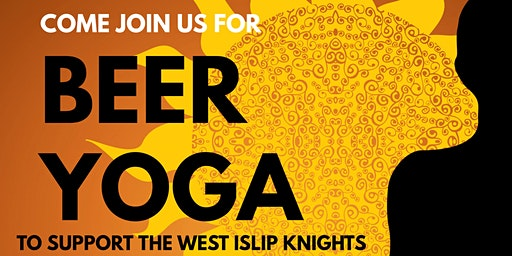 Beer Yoga to Support the West Islip Knights