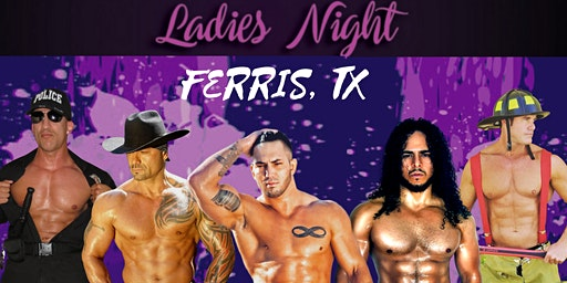Live Male Revue Show | Ladies Night: Ferris, TX at Roadside Bar & Grill