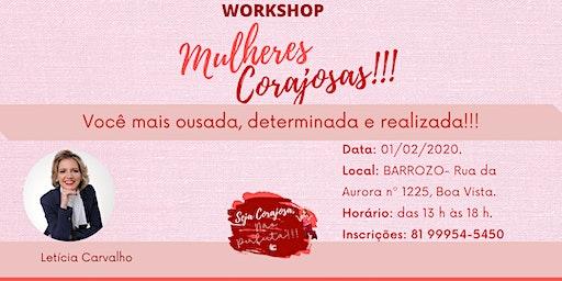 Workshop- MULHERES CORAJOSAS