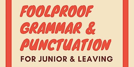 Foolproof Grammar & Punctuation for Junior & Leaving Cert Exams tickets
