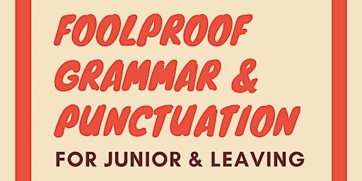 Foolproof Grammar & Punctuation for Junior & Leaving Cert Exams