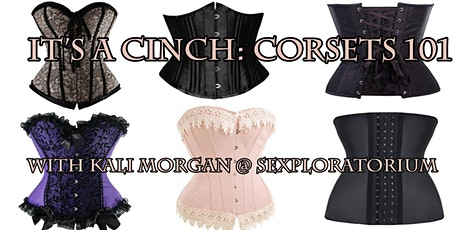 It's a Cinch: Corsets 101 with Kali Morgan tickets