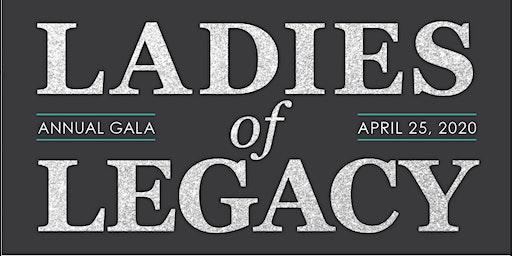Ladies of Legacy Fundraising Gala 2020