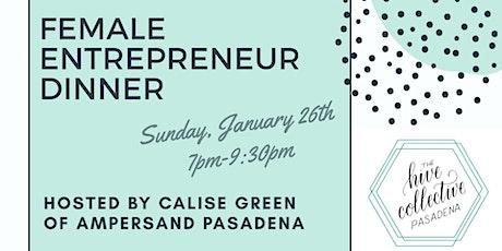 Ampersand Pasadena Female Entrepreneur Dinner tickets
