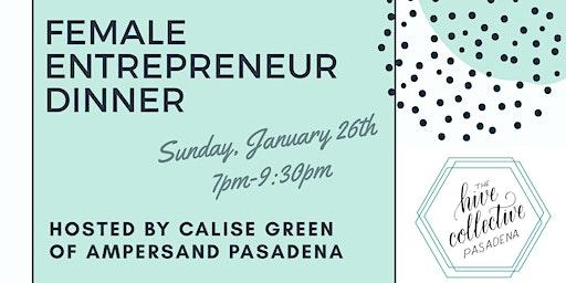 Ampersand Pasadena Female Entrepreneur Dinner