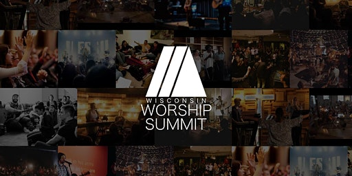 2020 Wisconsin Worship Summit North