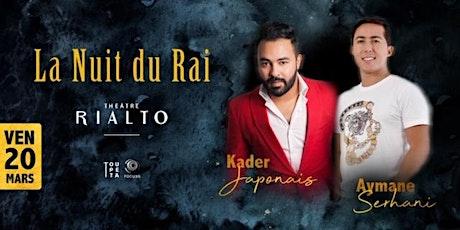 La Nuit Du Rai tickets