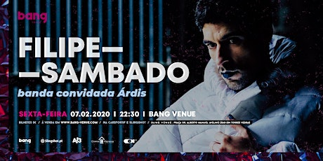 Filipe Sambado + Árdis tickets