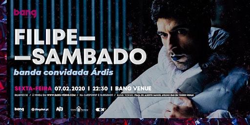 Filipe Sambado + Árdis
