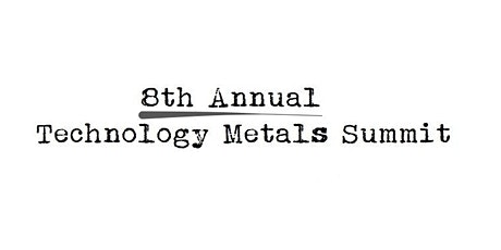 InvestorIntel's 8th Annual Technology Metals Summit tickets