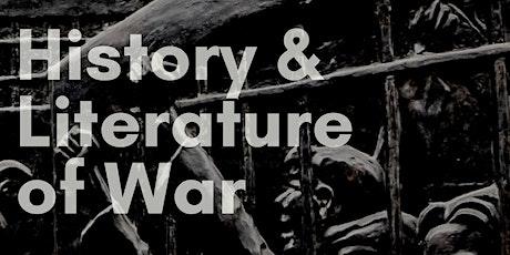 History & Literature of War tickets