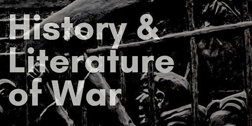 History & Literature of War