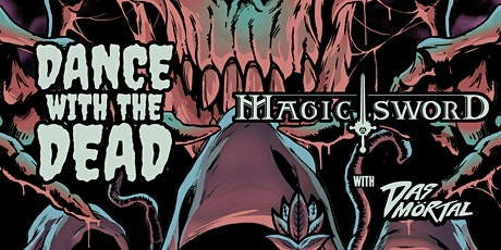 Dance with the Dead & Magic Sword in Orlando tickets
