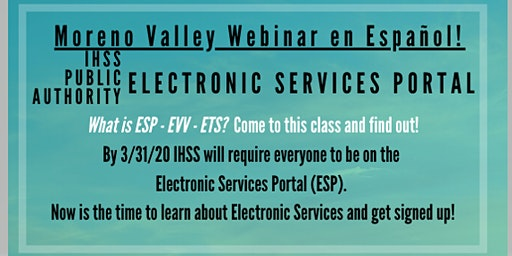 EN ESPAN0L Moreno Valley Webinar for Electronic Services Portal Training