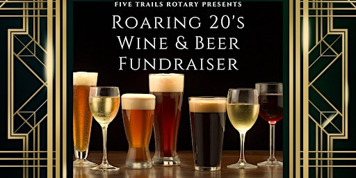 Annual Wine and Beer Tasting Fundraiser: 20s Style!