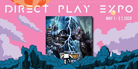 WarCraft 3 - Frozen Throne Tournament @ Direct-Play Expo 2020 tickets