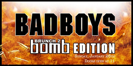 Brunch 2 Bomb Bad Boys Edition tickets