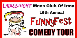 SATURDAY, February 15 8 pm - FunnyFest Comedy Series @...