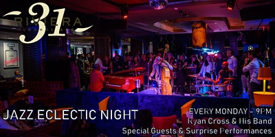 Jazz Eclectic Night at Riviera 31