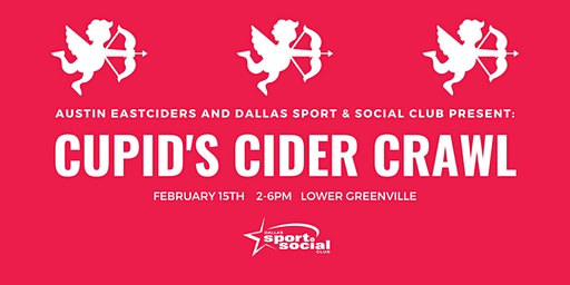 Cupid's Cider Crawl With Austin Eastciders