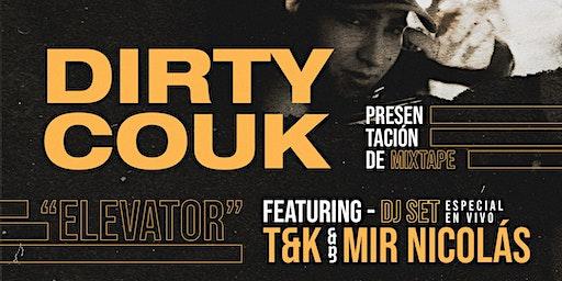 Dirty Couk presenta ELEVATOR + T&K Y MIR NICOLAS en DJ Set - 30 DE ENERO