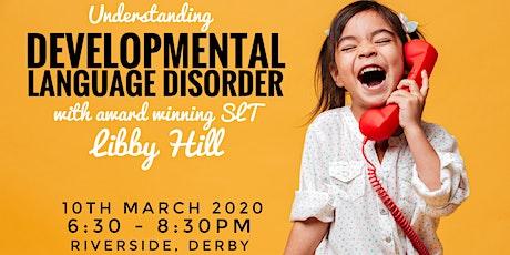 Understanding DLD - Developmental Language Disorder tickets