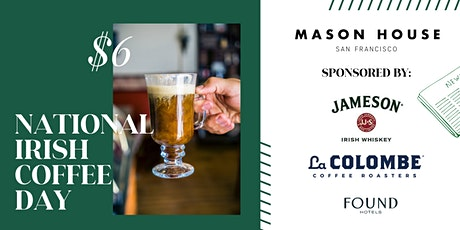 National Irish Coffee Day at Mason House tickets