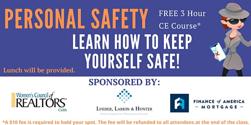 FREE 3 Hour CE Course - Personal Safety for Realtors