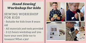 Kids Hand Sewing Workshop - learn to sew this...