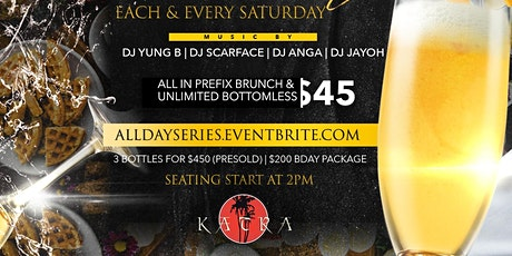 ALL DAY BRUNCH AND DAY PARTY SERIES!!! tickets