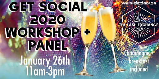Get Social 2020 hosted by The Lash Exchange
