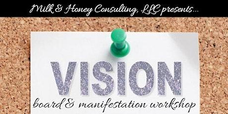 Become the Best You Vision Board & Manifestation Workshop tickets
