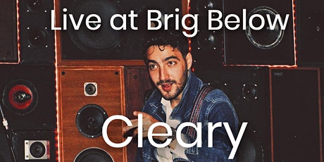 Cleary - Live at Brig Below tickets