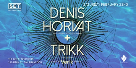 Denis Horvat (AFTERLIFE, INNERVISIONS, DIYNAMIC) & Trikk (INNERVISIONS) tickets