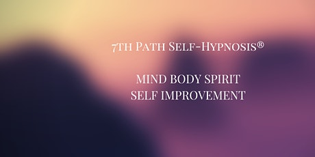 7th Path Self Hypnosis Monthly Meetup Group tickets