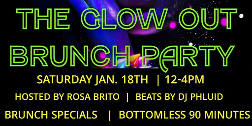 THE GLOW OUT BRUNCH PARTY