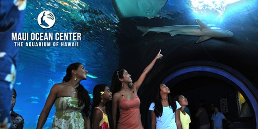 Hawaii State FCU Member Day: Maui Ocean Center 2020