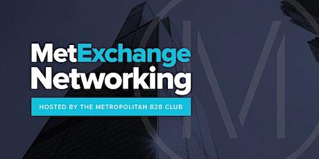 MetExchange Networking Event @ The Metropolitan tickets