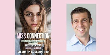 Miss-Connection with author Dr Justin Coulson tickets