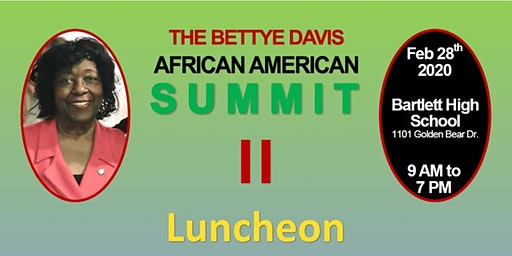 2020 Bettye Davis African American Summit - Luncheon Only